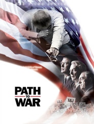 Path to War movie in Alec Baldwin filmography.