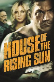 House of the Rising Sun movie in Danny Trejo filmography.