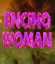 Encino Woman movie in Annabelle Gurwitch filmography.