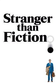 Stranger Than Fiction movie in Will Ferrell filmography.