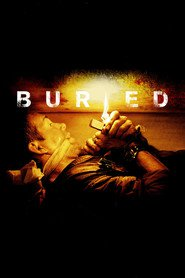 Buried is the best movie in Ryan Reynolds filmography.