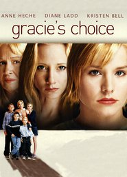 Gracie's Choice movie in Kristen Bell filmography.