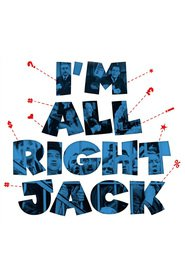 I'm All Right Jack movie in Richard Attenborough filmography.