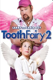 Tooth Fairy 2 movie in Larry The Cable Guy filmography.