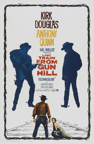 Last Train from Gun Hill movie in Anthony Quinn filmography.