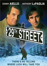 29th Street movie in Anthony LaPaglia filmography.