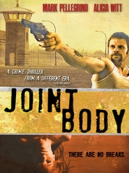 Joint Body movie in Mark Pellegrino filmography.