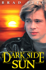 The Dark Side of the Sun movie in Brad Pitt filmography.