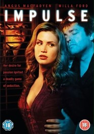 Impulse is the best movie in Michael Rogers filmography.