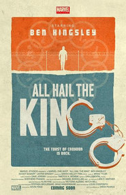 Marvel One-Shot: All Hail the King movie in Ben Kingsley filmography.