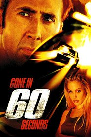 Gone in Sixty Seconds movie in Nicolas Cage filmography.