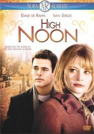 High Noon is the best movie in Emilie de Ravin filmography.