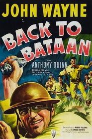 Back to Bataan movie in Anthony Quinn filmography.