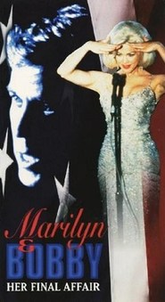 Marilyn & Bobby: Her Final Affair movie in Jonathan Banks filmography.