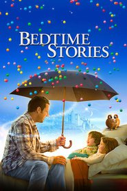 Bedtime Stories movie in Adam Sandler filmography.