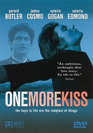 One More Kiss is the best movie in James Cosmo filmography.