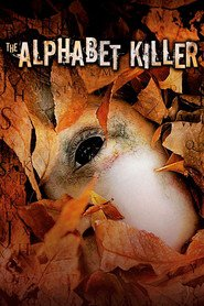 The Alphabet Killer movie in Eliza Dushku filmography.