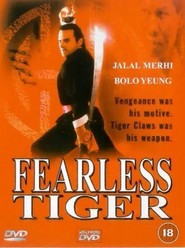Fearless Tiger movie in Bolo Yeung filmography.