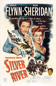 Silver River movie in Errol Flynn filmography.