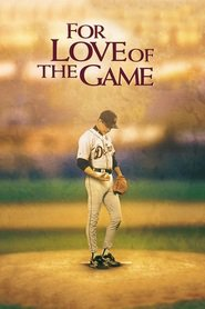For Love of the Game movie in John C. Reilly filmography.