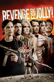 Revenge for Jolly! is the best movie in Kristen Wiig filmography.