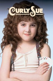 Curly Sue movie in James Belushi filmography.