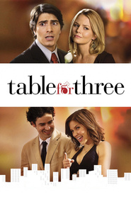 Table for Three movie in Sophia Bush filmography.