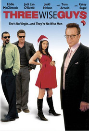 Three Wise Guys is the best movie in Katey Sagal filmography.