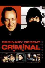Ordinary Decent Criminal is the best movie in Gerard McSorley filmography.
