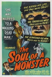 The Soul of a Monster movie in Jim Bannon filmography.