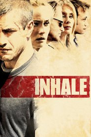 Inhale movie in Jordi Molla filmography.