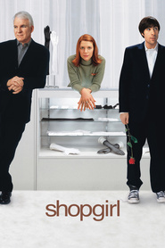 Shopgirl movie in Steve Martin filmography.