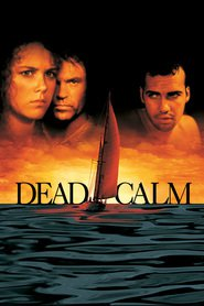 Dead Calm movie in Nicole Kidman filmography.