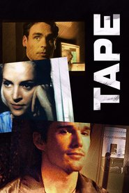 Tape movie in Uma Thurman filmography.