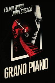 Grand Piano movie in Elijah Wood filmography.