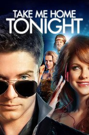 Take Me Home Tonight movie in Chris Pratt filmography.