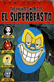 The Haunted World of El Superbeasto movie in Laraine Newman filmography.