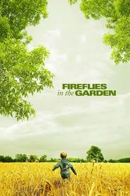 Fireflies in the Garden is the best movie in Carrie-Anne Moss filmography.