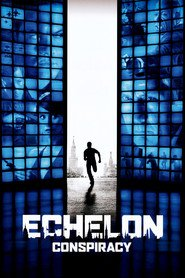 Echelon Conspiracy movie in Gosha Kutsenko filmography.
