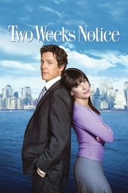 Two Weeks Notice movie in Sandra Bullock filmography.