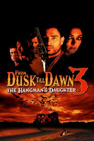 From dusk till dawn 3: The Hangman`s daughter movie in Kevin Smith filmography.