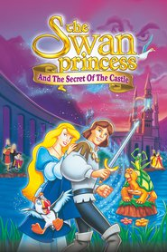 The Swan Princess: Escape from Castle Mountain is the best movie in James Arrington filmography.