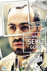 Ali'nin sekiz gunu movie in Ugur Polat filmography.