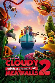 Cloudy with a Chance of Meatballs 2 movie in Andy Samberg filmography.