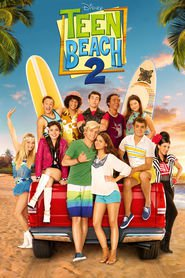 Teen Beach 2 is the best movie in Grace Phipps filmography.