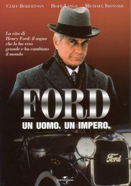 Ford: The Man and the Machine movie in Michael Ironside filmography.