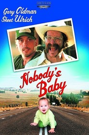 Nobody's Baby movie in Skeet Ulrich filmography.