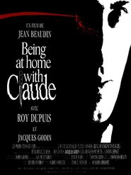 Being at Home with Claude is the best movie in Roy Dupuis filmography.