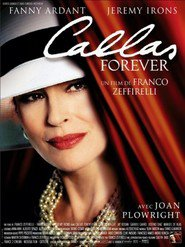 Callas Forever movie in Jeremy Irons filmography.