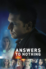 Answers to Nothing is the best movie in Zach Gilford filmography.